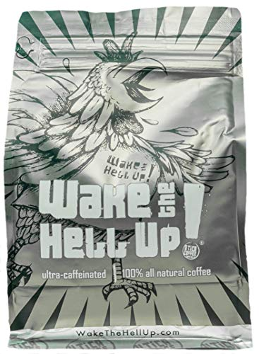 Wake The Hell Up! Ground Coffee | Ultra-Caffeinated Medium-Dark Roast Coffee In 12-Ounce Reclosable Bags | The Perfect Balance of Higher Caffeine & Great Flavor | Roasted and Packed In-House.