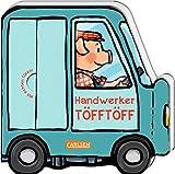 Mein kleiner Fahrzeugspaß: Handwerker-Töfftöff: Lustiges Reimebuch mit Klappen in Autoform - ab 18 Monaten