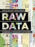 Raw Data: Infographic Designers' Sketchbooks