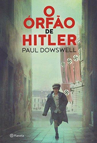 O órfão de Hitler: 2ª Edição
