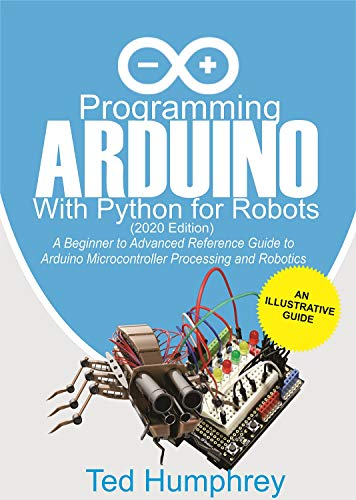 Programming Arduino With Python For Robots (2020...