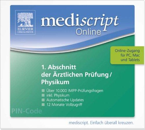 mediscript Online 1. Abschnitt der Ärztlichen Prüfung - Physikum: Vollversion aller Original-IMPP-Prüfungsfragen inkl. Updates für 12 Monate