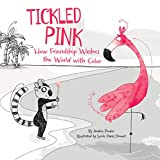 Tickled Pink: How Friendship Washes the World with Color