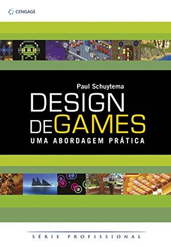 Design de games: Uma abordagem prática