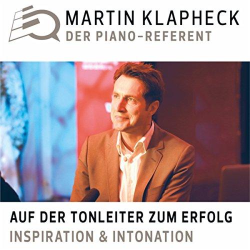 Auf der Tonleiter zum Erfolg - Inspiration & Intonation (1)