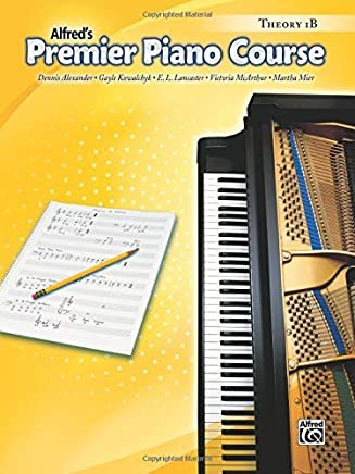 Premier Piano Course Theory, Bk 1B by Dennis Alexander (2005-05-01)