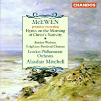 McEwen: Hymn on the Morning of Christ's Nativity by Watson
