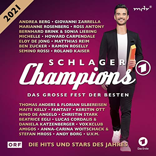 Schlager Champions 2021 - Das große Fest der Besten