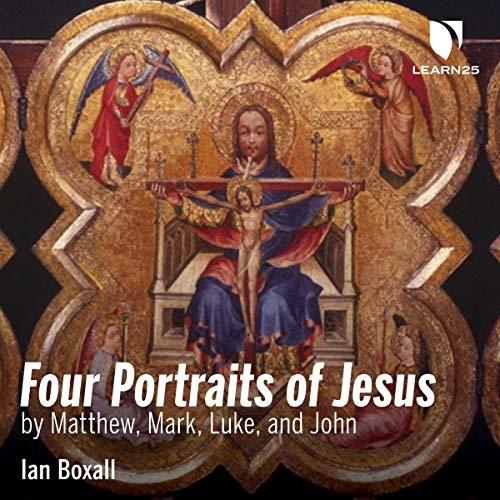 Four Portraits of Jesus by Matthew, Mark, Luke, and John audiobook cover art