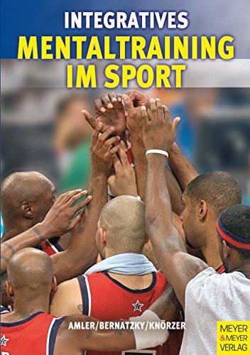 Integratives Mentaltraining im Sport