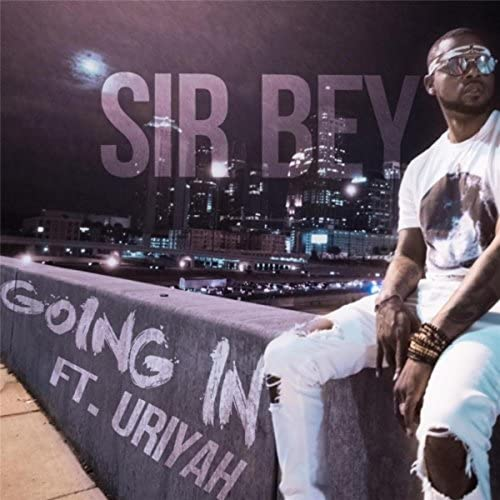 Sir Bey feat. Uriyah