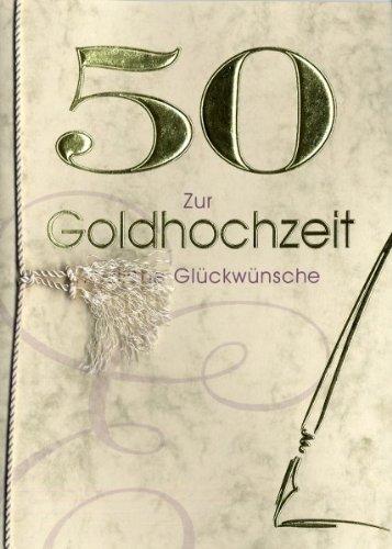 Unbekannt Goldhochzeit Grußkarte Urkunde 50 Zur Goldhochzeit herzliche Glückwünsche A5
