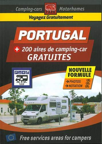 Guide des aires gratuites camping-car Portugal Trailer's Park: Plus de 200 aires de camping-car gratuites