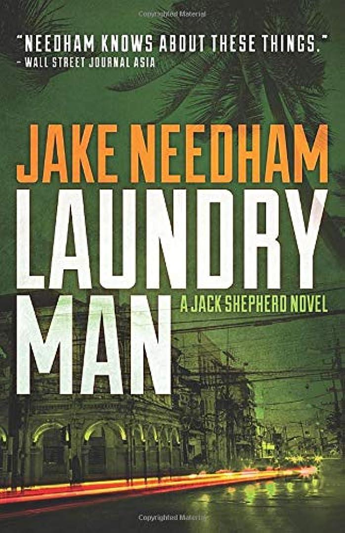 絶滅させるセーブ万歳Laundry Man (The Jack Shepherd novels)