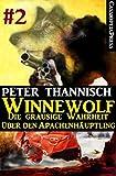 Winnewolf 2: Teil 2 von 6 des Cassiopeiapress Serials