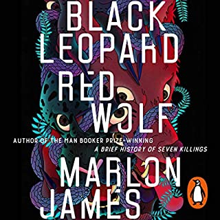 Black Leopard, Red Wolf     Dark Star Trilogy, Book 1              By:                                                                                                                                 Marlon James                               Narrated by:                                                                                                                                 Dion Graham                      Length: 24 hrs and 1 min     49 ratings     Overall 4.0