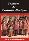 Textiles and Costume Designs (English Edition)