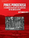 Pinus ponderosa: A Taxonomic Review With Five Subspecies in the United States