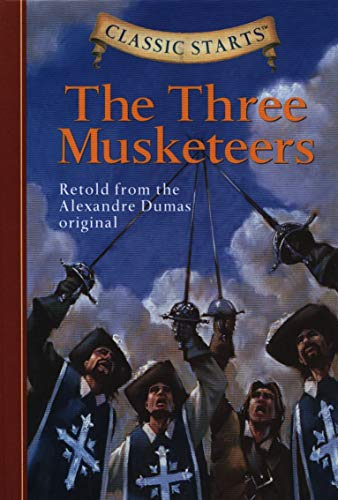 The Three Musketeers: Retold from the Alexandre Dumas Original