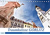 Traumkulisse GOeRLITZ (Tischkalender 2022 DIN A5 quer): Goerlitz - Die saechsische Stadt in der Lausitz ist eines der groessten Flaechendenkmale Deutschlands (Monatskalender, 14 Seiten )