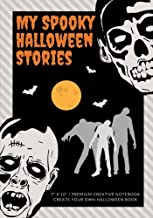 My Spooky Halloween Stories: Create Your Own Halloween Book, 100 Pages, Candy Corn (Campfire Stories) (Volume 10)