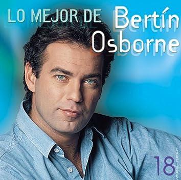 Lo Mejor De Bertin Osborne