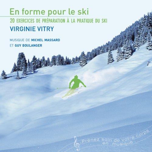Couverture de En forme pour le ski. 20 exercices de préparation à la pratique du ski