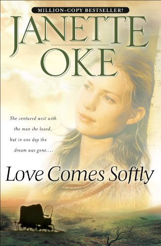 Love Comes Softly (Love Comes Softly Book #1) (English Edition)