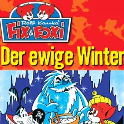 Der ewige Winter (Fix & Foxi 8) audiobook cover art