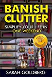 Banish Clutter