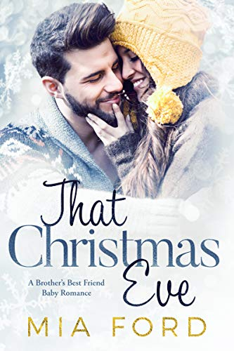 That Christmas Eve by [Mia Ford]