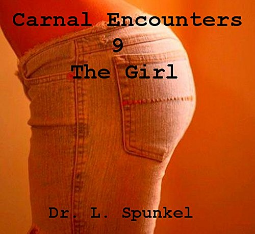 The Girl, Mounted by the Mutant: Carnal Encounters 9 (English Edition)