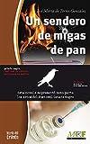 Un sendero de migas de pan: Trilogía Gabriel Almansa - 2 (Colección Letras del crimen)
