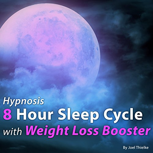 Hypnosis 8 Hour Sleep Cycle with Weight Loss Booster cover art