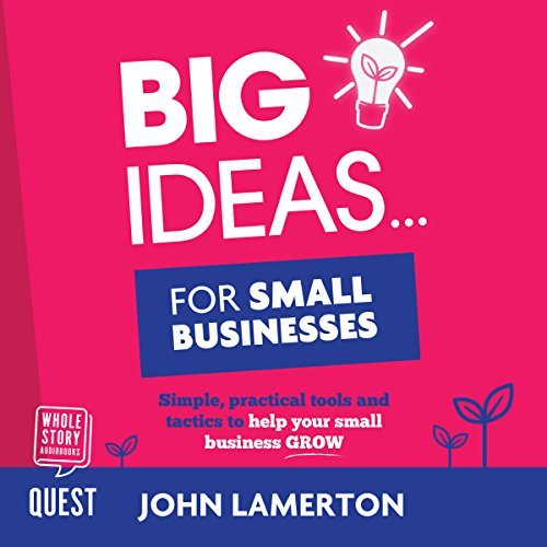 Big Ideas… for Small Businesses cover art