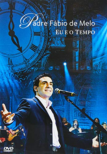 Padre Fábio De Melo - Eu E O Tempo