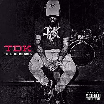 Tdk: Titles Define Kings
