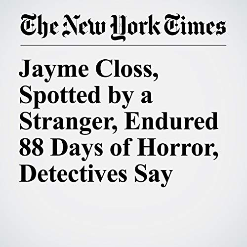 Jayme Closs, Spotted by a Stranger, Endured 88 Days of Horror, Detectives Say audiobook cover art