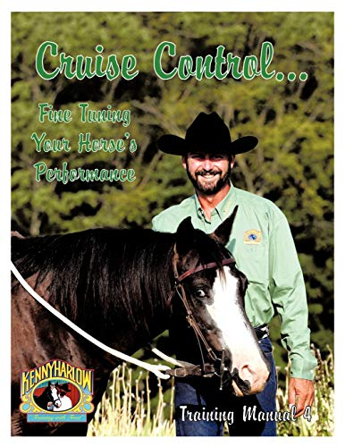 Cruise Control... Fine Tuning Your Horse\'s Performance