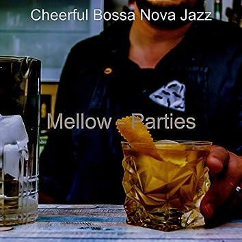 Mellow - Parties