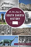 On This Day in South Dakota History