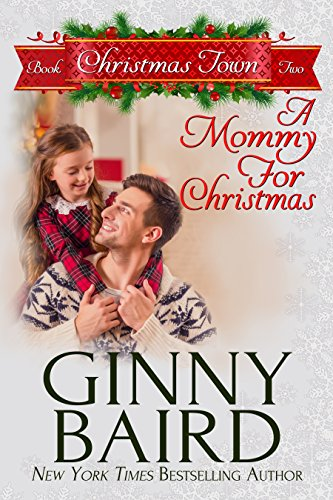 A Mommy for Christmas (Christmas Town Book 2)