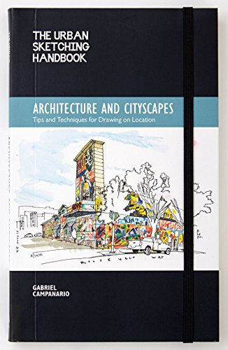 The Urban Sketching Handbook: Architecture and Cityscapes: Tips and...
