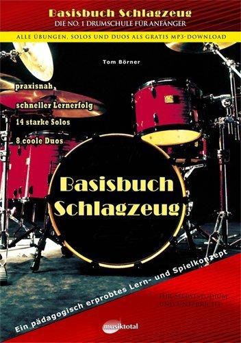 Basisbuch Schlagzeug by Tom B?rner(2004-10-31)