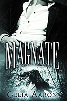 Magnate (Acquisition Series Book 2) by [Celia Aaron]