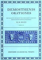 Demosthenis Orationes: Recognovit Apparatv Testimoniorvm Oranvit Adnotatione Critica Instrvxit: Tomvs II (Oxford Classical Texts)