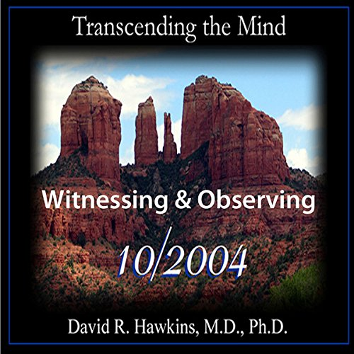 Transcending the Mind Series: Witnessing & Observing audiobook cover art