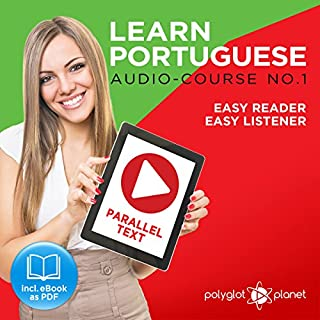 Couverture de Learn Portuguese - Easy Reader - Easy Listener Parallel Text: Portuguese Audio Course No. 1