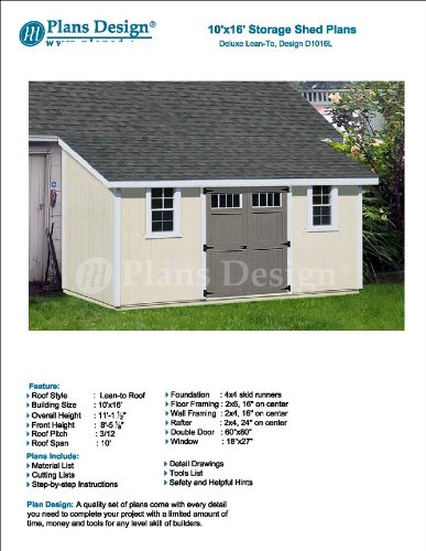 10' x 16' Deluxe Back Yard Storage Shed Project Plan, Lean To / Slant Roof Style Design # D1016L