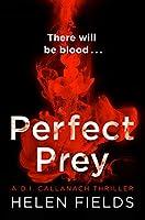 Perfect Prey (D.I. Callanach Thrillers)
